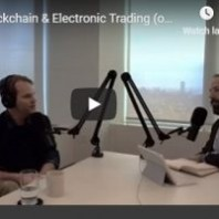 Blockchain & Electronic Trading (or Chaos Breeds Knowledge) Julian Jacobson