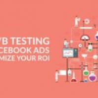 The Guide To A/B Testing of Facebook Ads