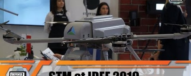 IDEF 2019 Turkish Company STM naval projects vessels UAVs unmanned aerial solutions cybersecurity