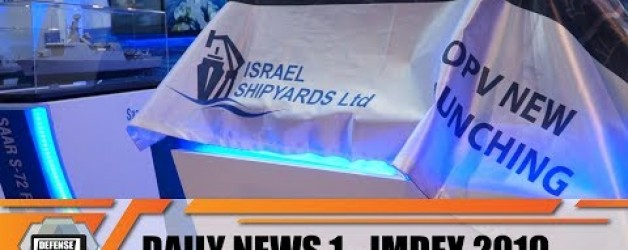 IMDEX 2019  Maritime and Naval defence exhibition Show Daily News Video Singapore Day 1