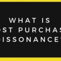 What is Post Purchase Dissonance? Causes of Post Purchase Dissonance