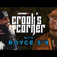 "Crooked I & Royce Da 5'9 Talk Eminem's ""Renegade,"" & Battle Rap Interest, & More  Crook's Corner"