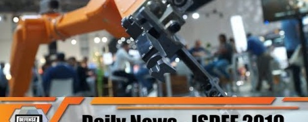 ISDEF 2019 International Defense and Security Exhibition Tel Aviv Israel Show Daily News Day 3