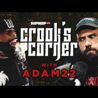 Crooked I & Adam22 Talk J.Cole Beef, Logic Being Corny, XXXTentacion & Khaled Album l Crook's Corner