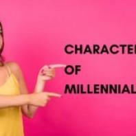Characteristics Of Millennials – Personality Traits Of A Millennial