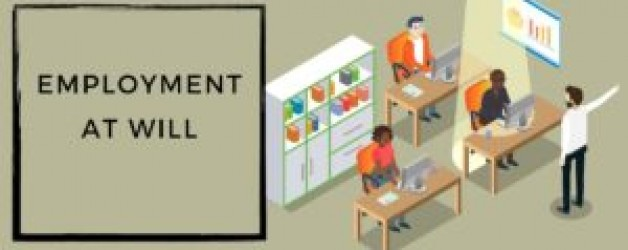 Employment at will – Definition, Meaning, Exceptions, Advantages