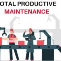 Total Productive Maintenance – Definition, Meaning, Objectives