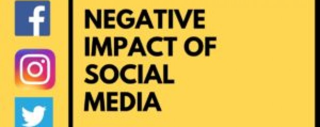 What are the Negative impact of Social Media?