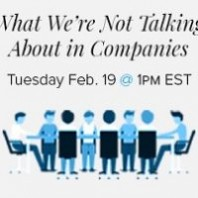 What We're Not Talking About In Companies